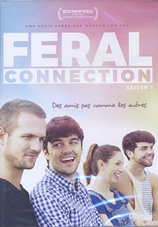 FERAL CONNECTION SAISON 1