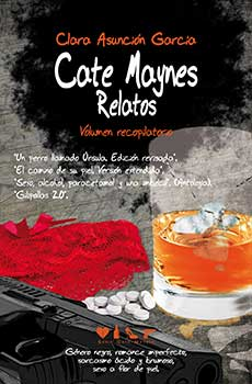 Cate Maynes. Relatos - Volumen recopilatorio